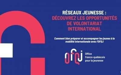Le volontariat international avec l'OFQJ