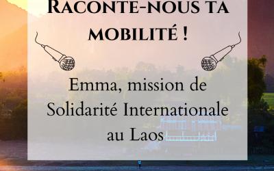 Témoignage d'Emma, partie en mission de Solidarité Internationale au Laos !