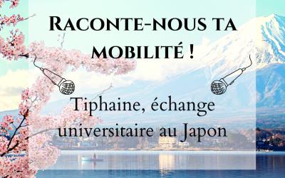 Témoignage de Tiphaine, partie en échange universitaire au Japon !