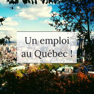 Un emploi au Québec !(1)