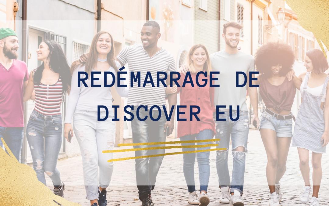 Redémarrage de Discover EU : Préparez-vous à découvrir l'Europe !