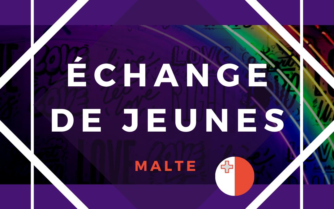 [Echange de jeunes] – Sensibilisation aux questions LGBTQ+ à Malte