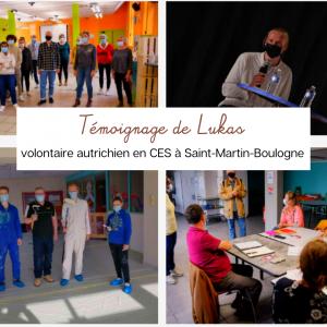 Témoignage de Lukas, volontaire autrichien en CES au sein du Centre social éclaté de Saint-Martin-Boulogne