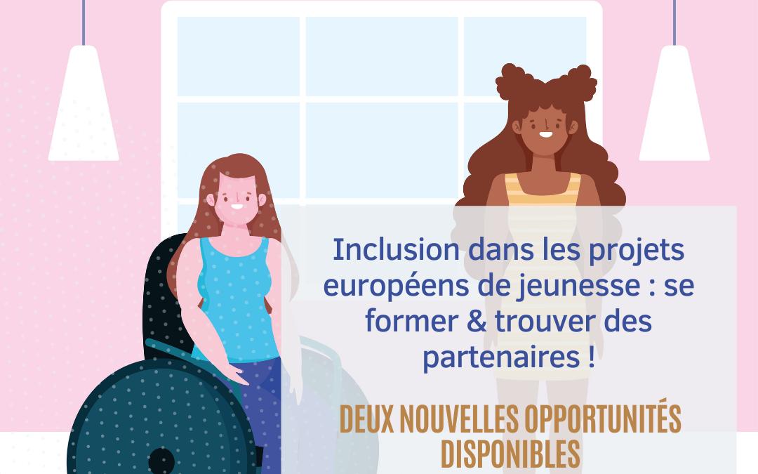 [Professionnels] – Inclusion dans les projets européens de jeunesse : se former & trouver des partenaires